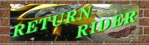 RETURN RIDER